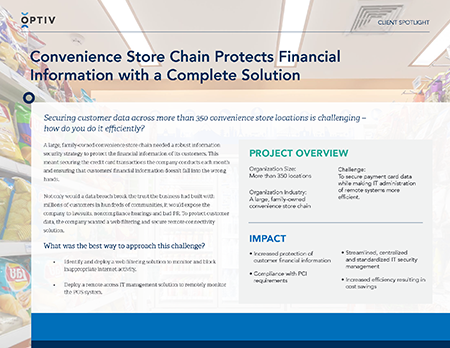 Convenience Store Chain Protects Financial Information with a Complete Solution