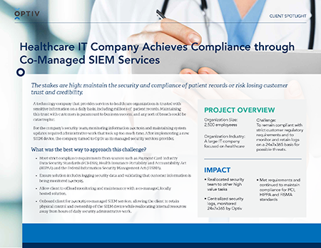 Healthcare IT Company Achieves Compliance through Co-Managed SIEM Services