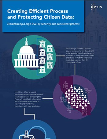 Creating Efficient Process and Protecting Citizen Data