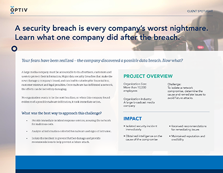 Media Company Isolates Security Breach with Incident Response Services