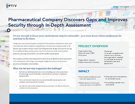 Pharmaceutical Company Discovers Gaps and Improves Security through In-Depth Assessment