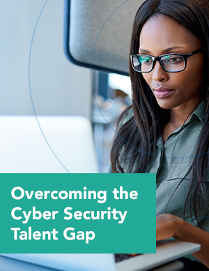 Overcoming the Cyber Security Talent Gap
