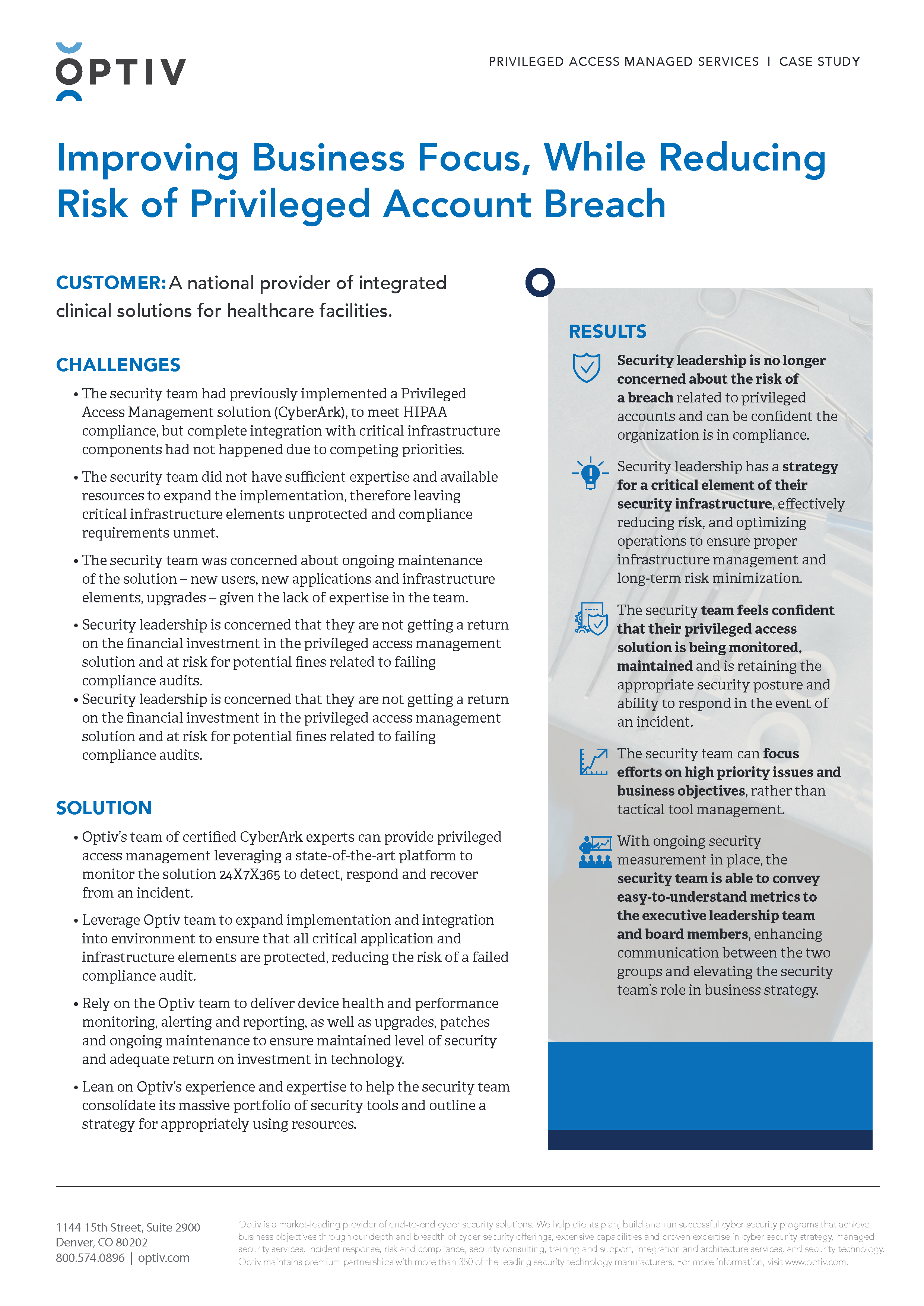 National Provider of Integrated Clinical Solutions Improves Business Focus While Reducing Risk of Privileged Account Breach