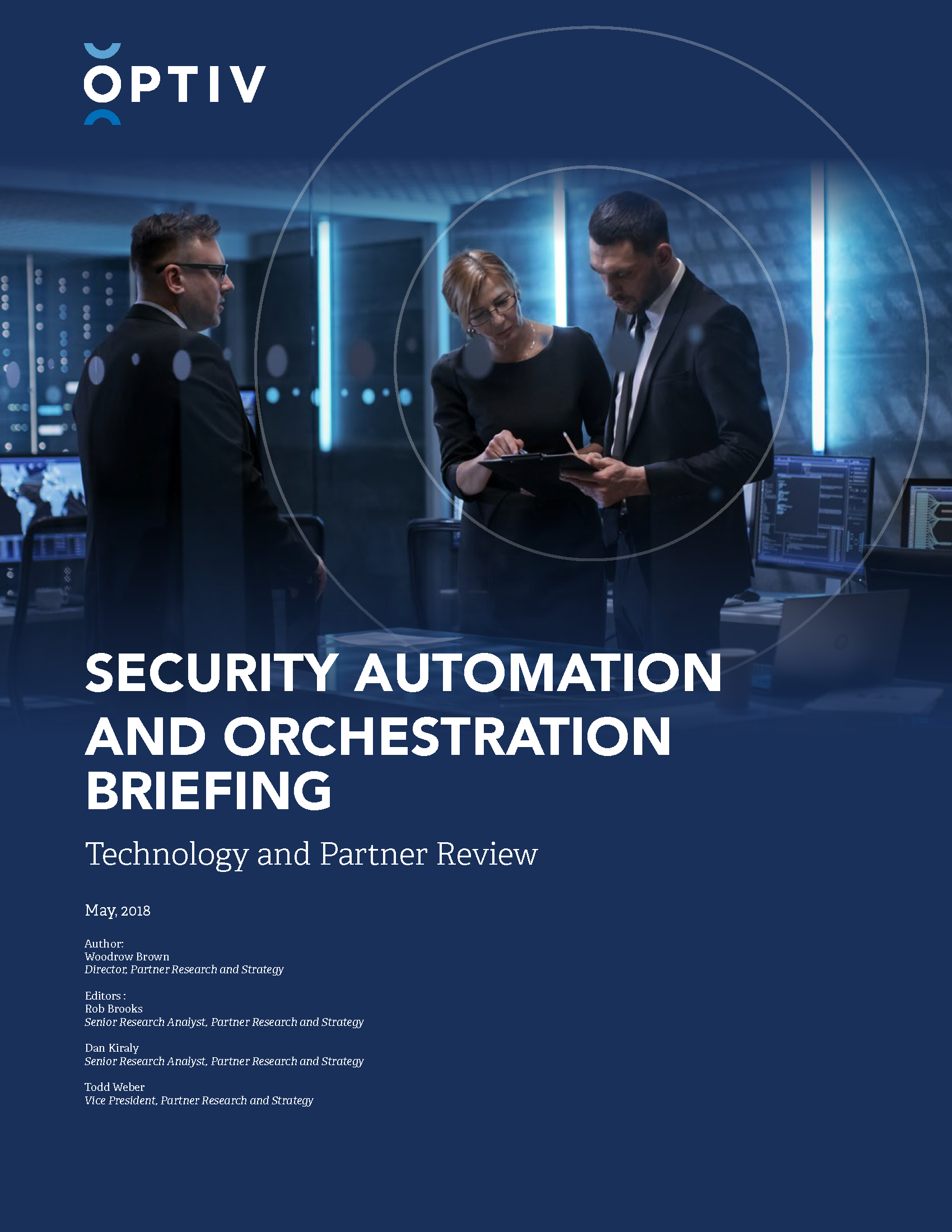 Security Automation and Orchestration Briefing: Technology and Partner Review