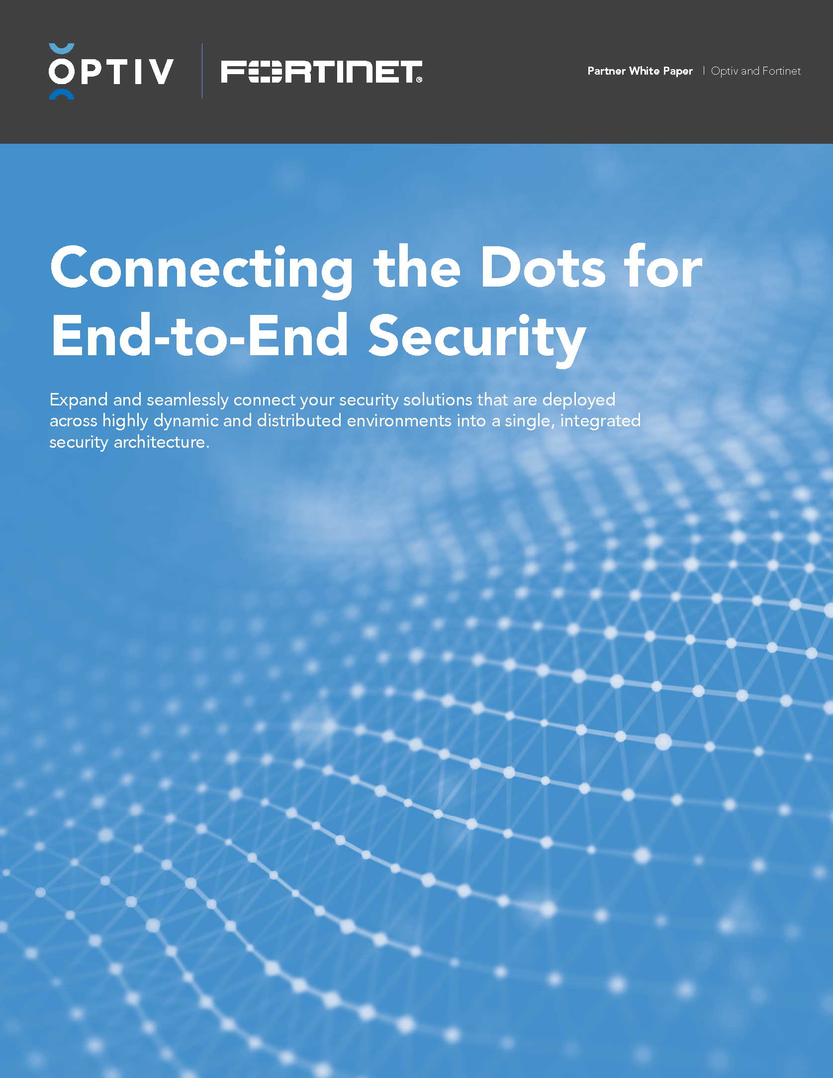 Connecting the Dots for End-to-End Security