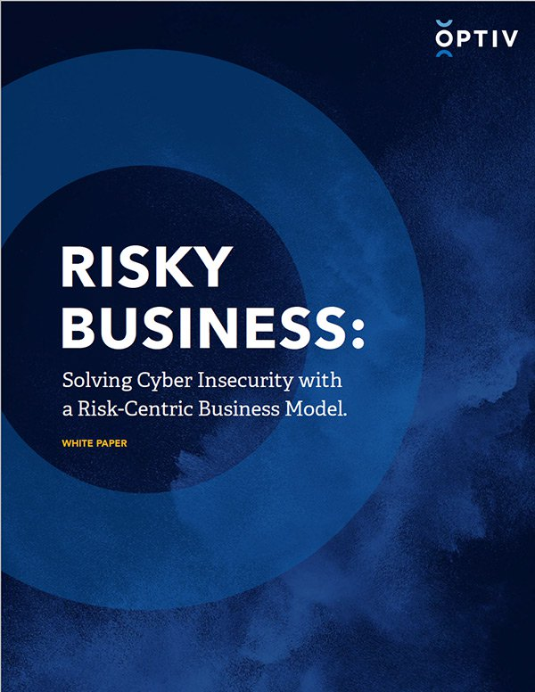 RISKY BUSINESS: Solving Cyber Insecurity with a Risk-Centric Business Model