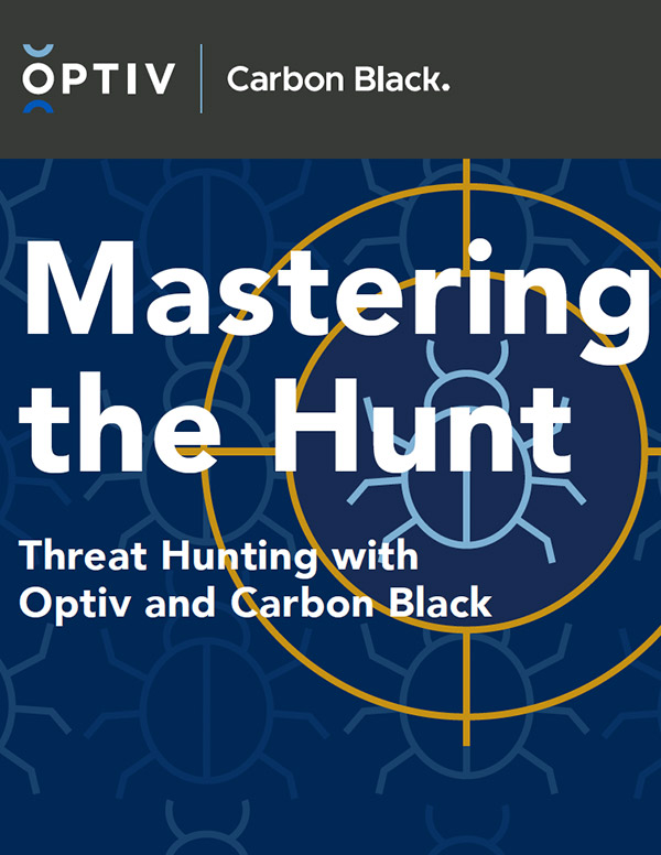 Mastering the Hunt: Threat Hunting with Optiv and Carbon Black