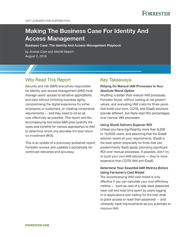 Making the Business Case for Identity and Access Management Forrester Report