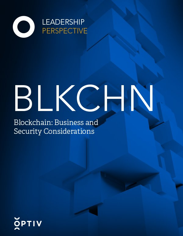 Blockchain: Business and Security Considerations
