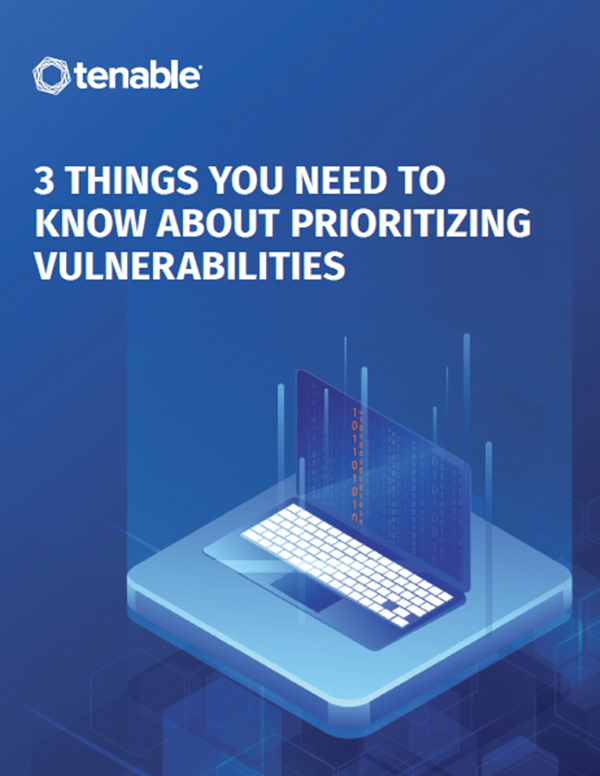 3 Things You Need to Know About Prioritizing Vulnerabilities