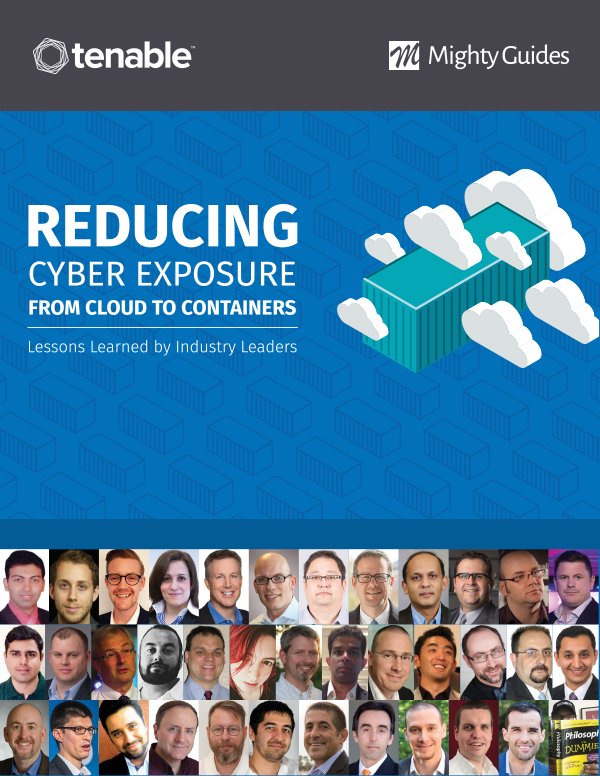 Reducing Cyber Exposure from Cloud to Containers: Lessons Learned by Industry Leaders