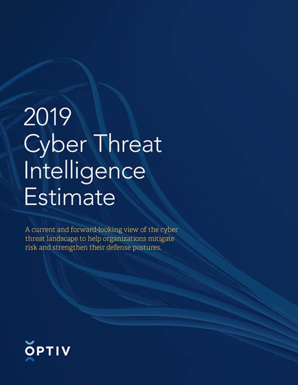 2019 Cyber Threat Intelligence Estimate
