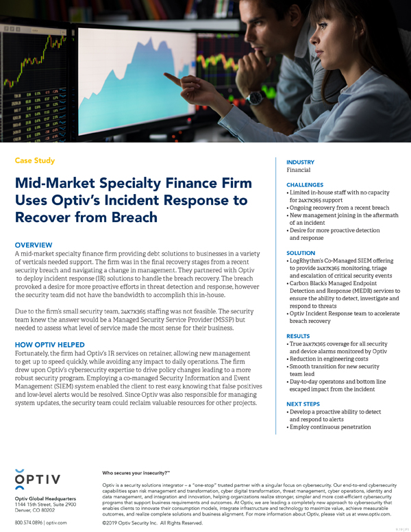 Mid-Market Specialty Finance Firm Uses Optiv's Incident Response to Recover from Breach