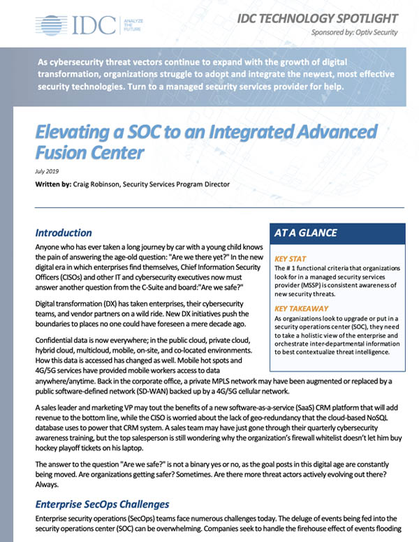 IDC Technology Spotlight - Elevating a SOC to an Integrated Advanced Fusion Center