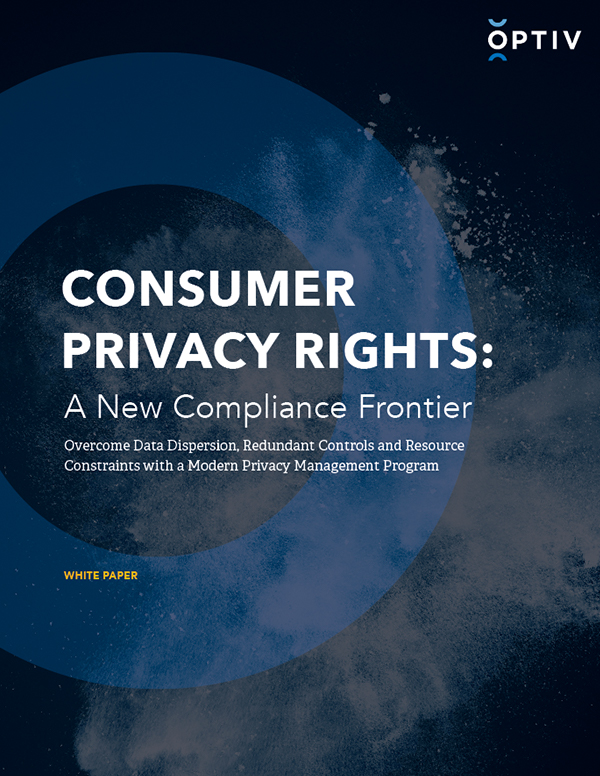 Risk Consumer Privacy Rights: A New Compliance Frontier