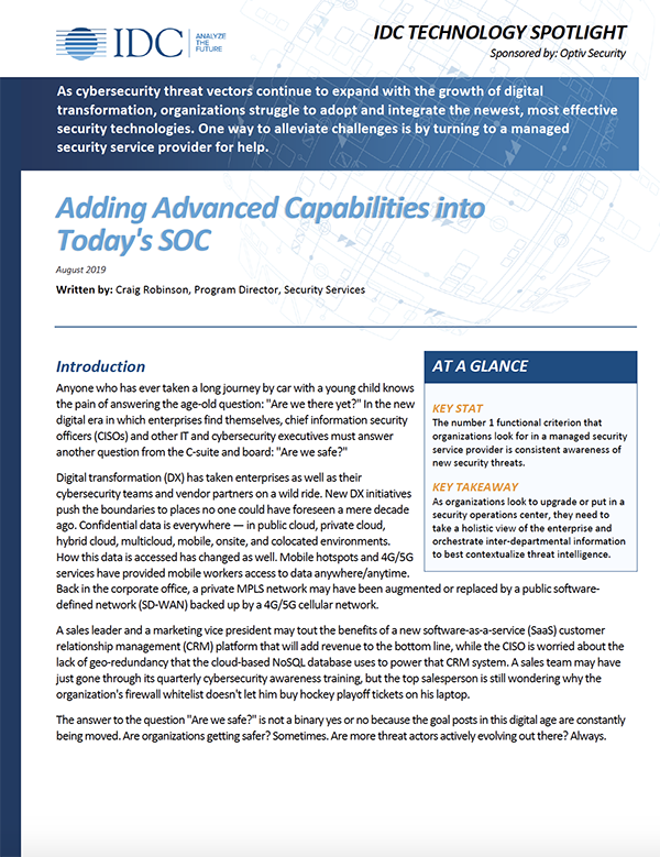 Adding Advanced Capabilities into Today's SOC, IDC Spotlight