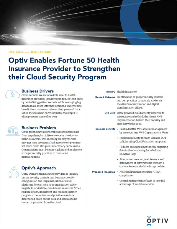 Optiv Enables Fortune 50 Health Insurance Provider to Strengthen their Cloud Security Program